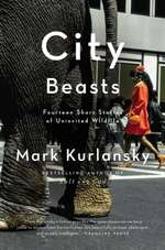 City Beasts by Mark Kurlansky